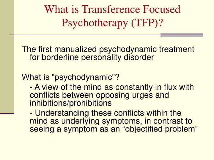 What is transference focused psychotherapy tfp