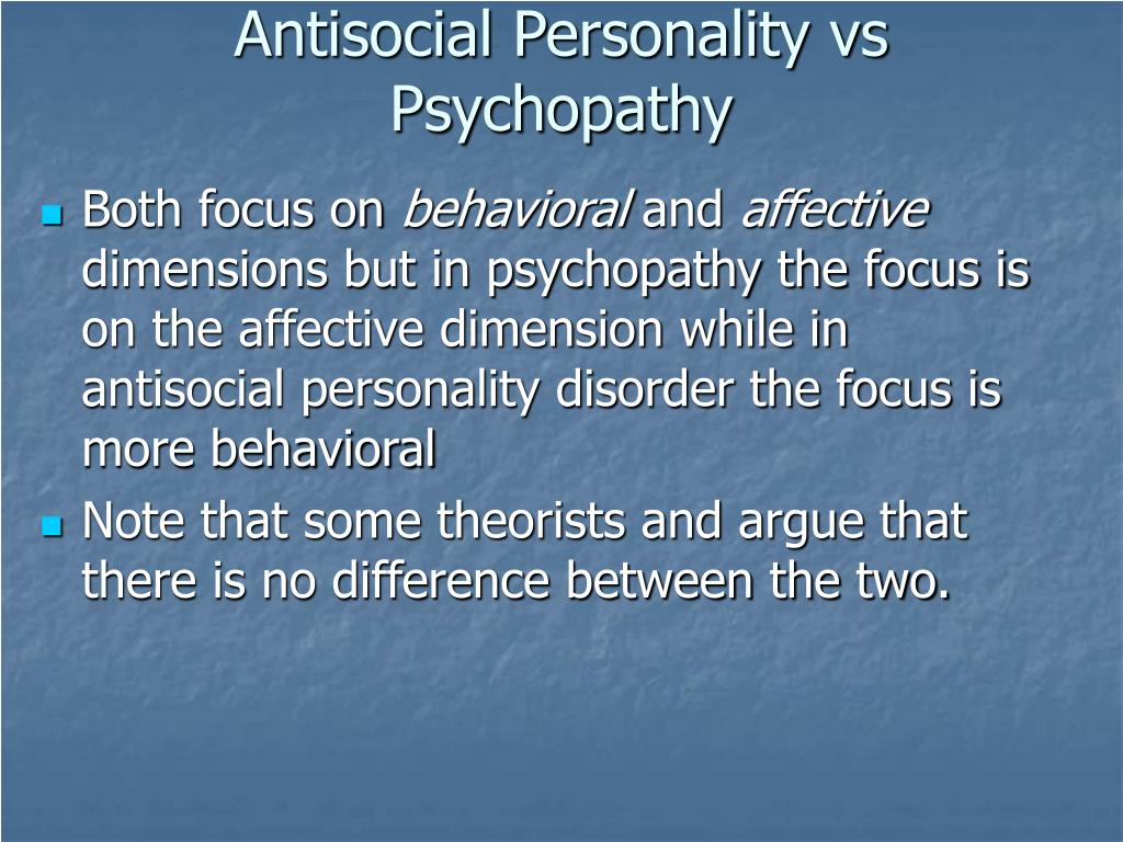 Antisocial Personality vs Psychopathy