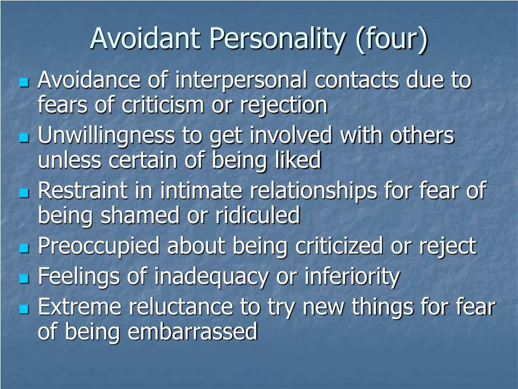 Avoidant Personality (four)