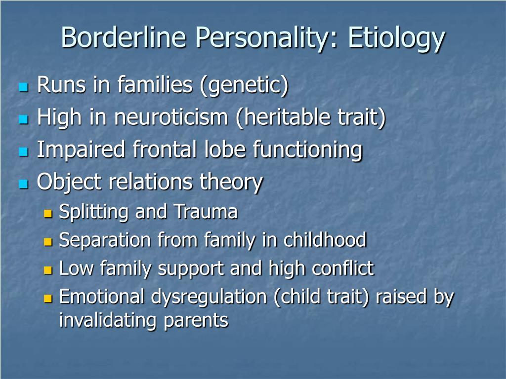 Borderline Personality: Etiology