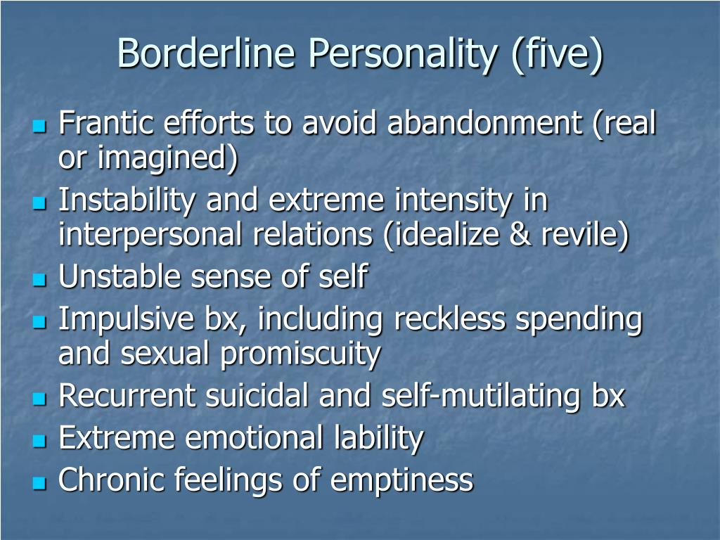 Borderline Personality (five)