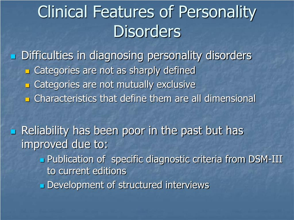 Clinical Features of Personality Disorders