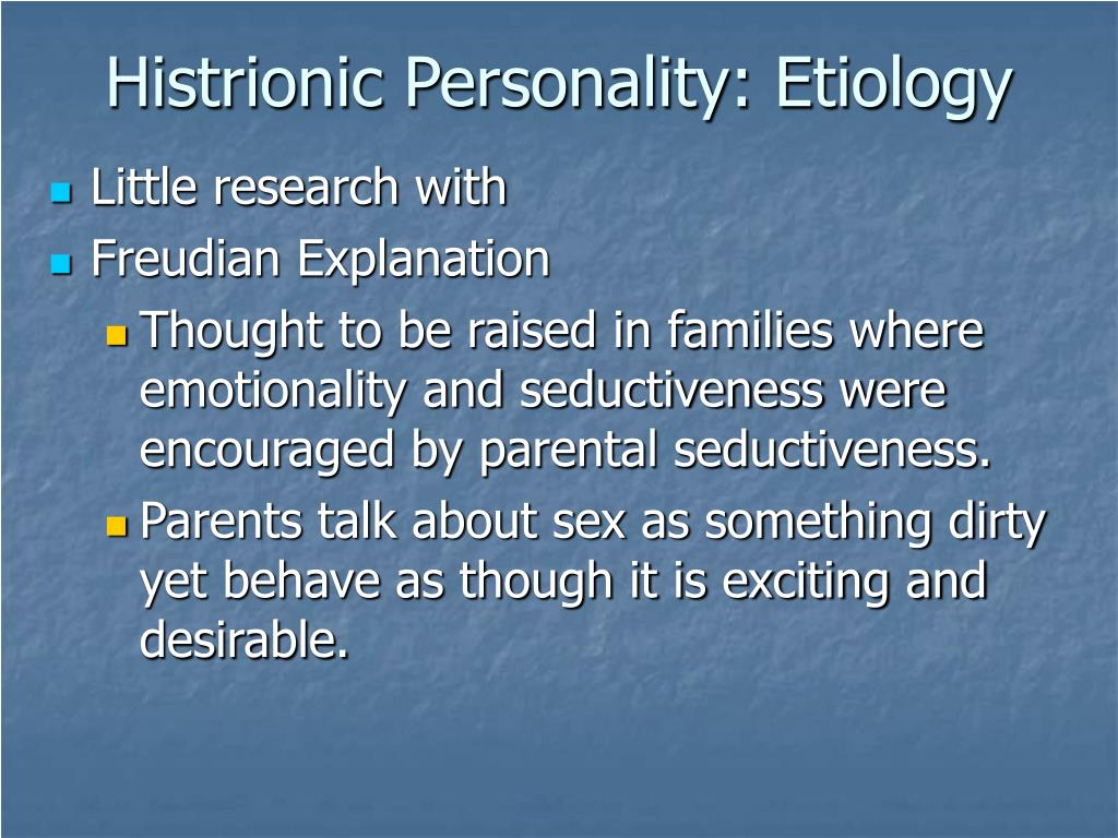 Histrionic Personality: Etiology