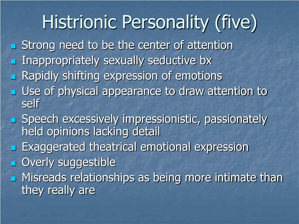 Histrionic Personality (five)