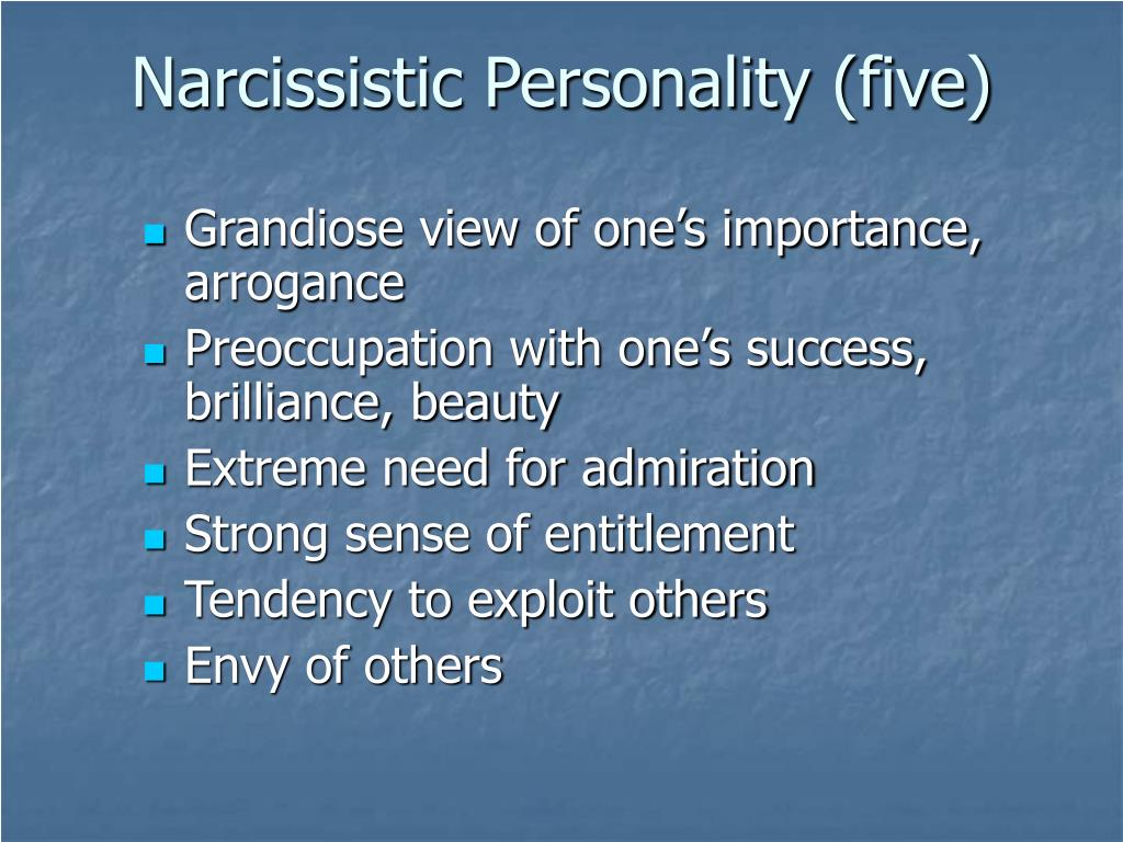 Narcissistic Personality (five)