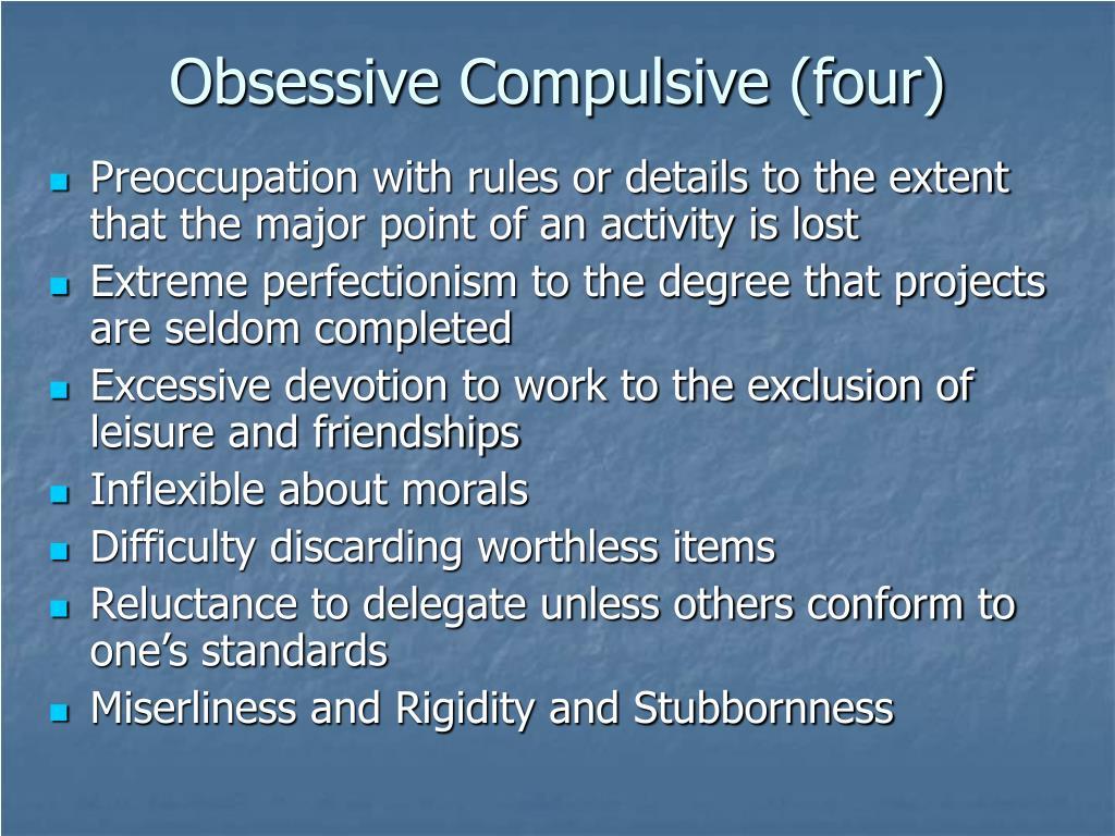 Obsessive Compulsive (four)