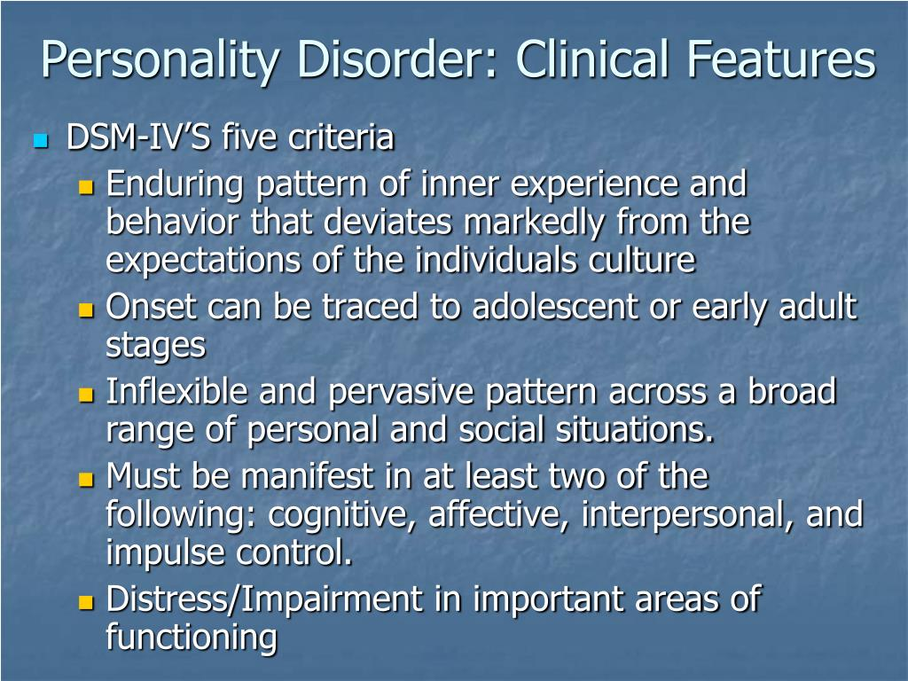 Personality Disorder: Clinical Features