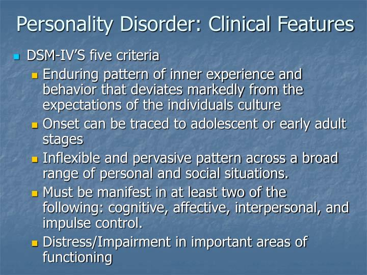 Personality disorder clinical features