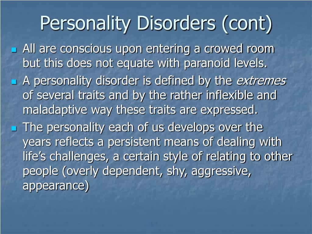 Personality Disorders (cont)