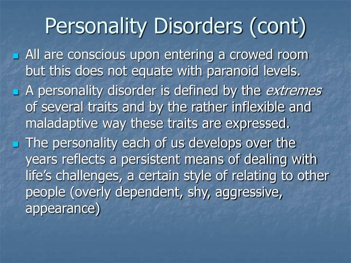 Personality disorders cont