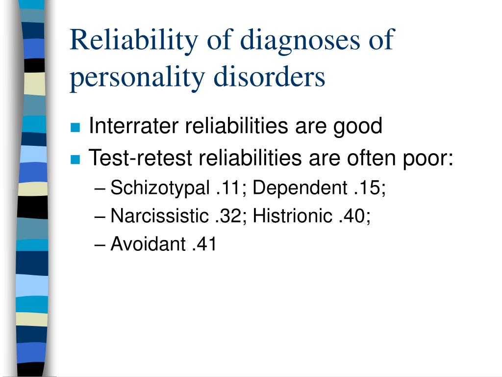 Reliability of diagnoses of personality disorders