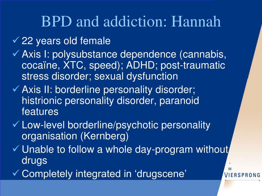 BPD and addiction: Hannah