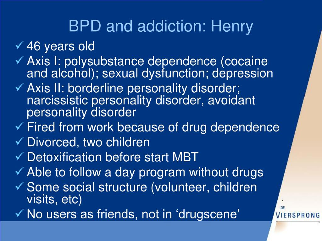 BPD and addiction: Henry