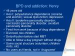 bpd and addiction henry