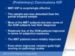 preliminary conclusions iop
