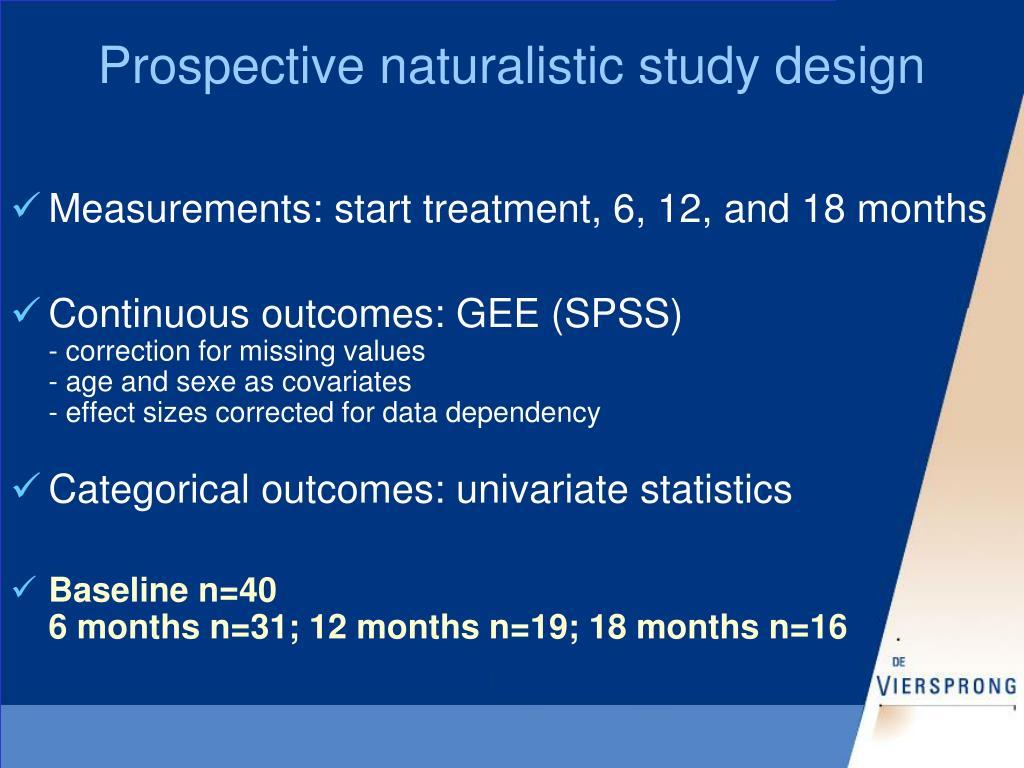 Prospective naturalistic study design