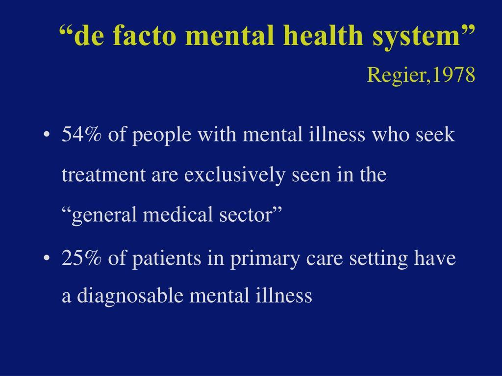 """""""de facto mental health system"""""""