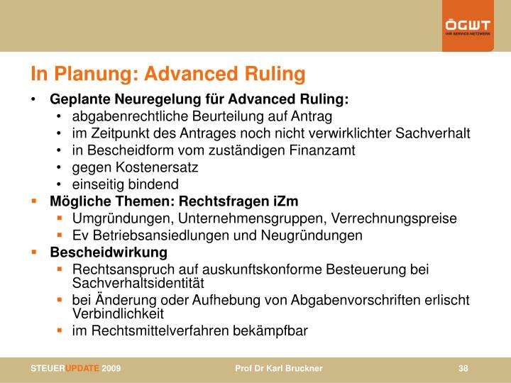 In Planung: Advanced Ruling