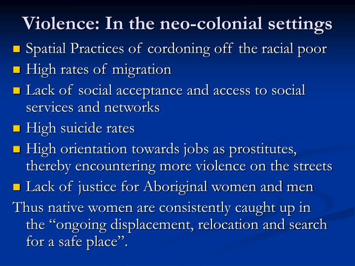 Violence: In the neo-colonial settings