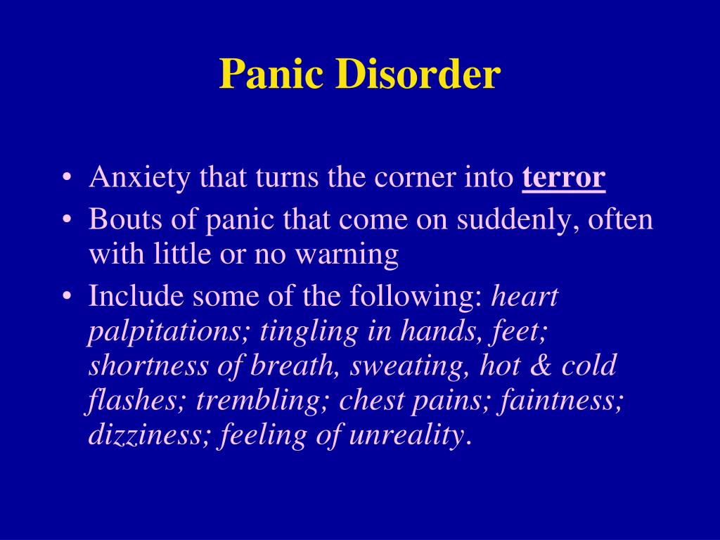 Ppt panic disorder powerpoint presentation id 80249 for Tingling in hands and feet anxiety