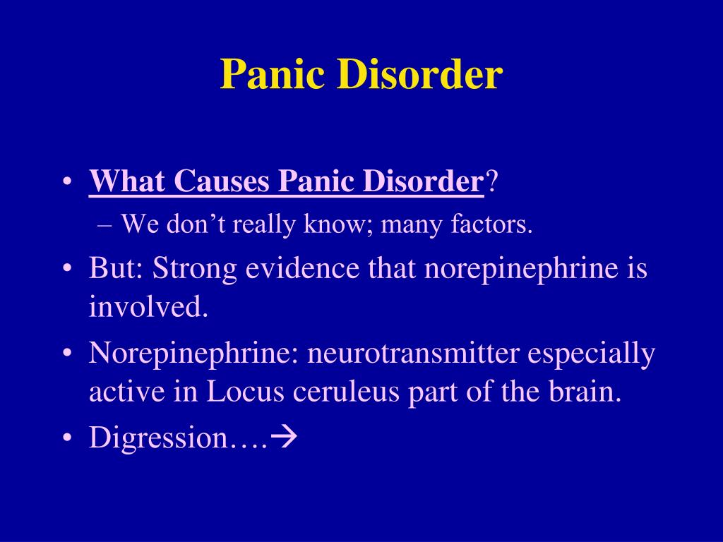 an overview of the panic disorder its symptoms causes and treatments