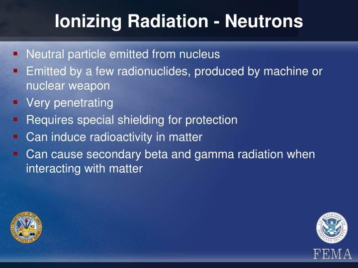 Ionizing Radiation - Neutrons