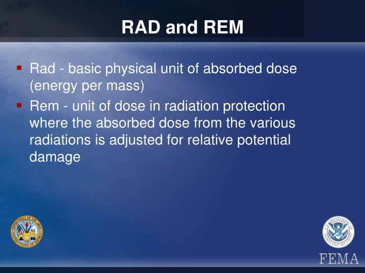RAD and REM