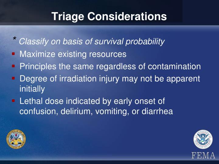 Triage Considerations