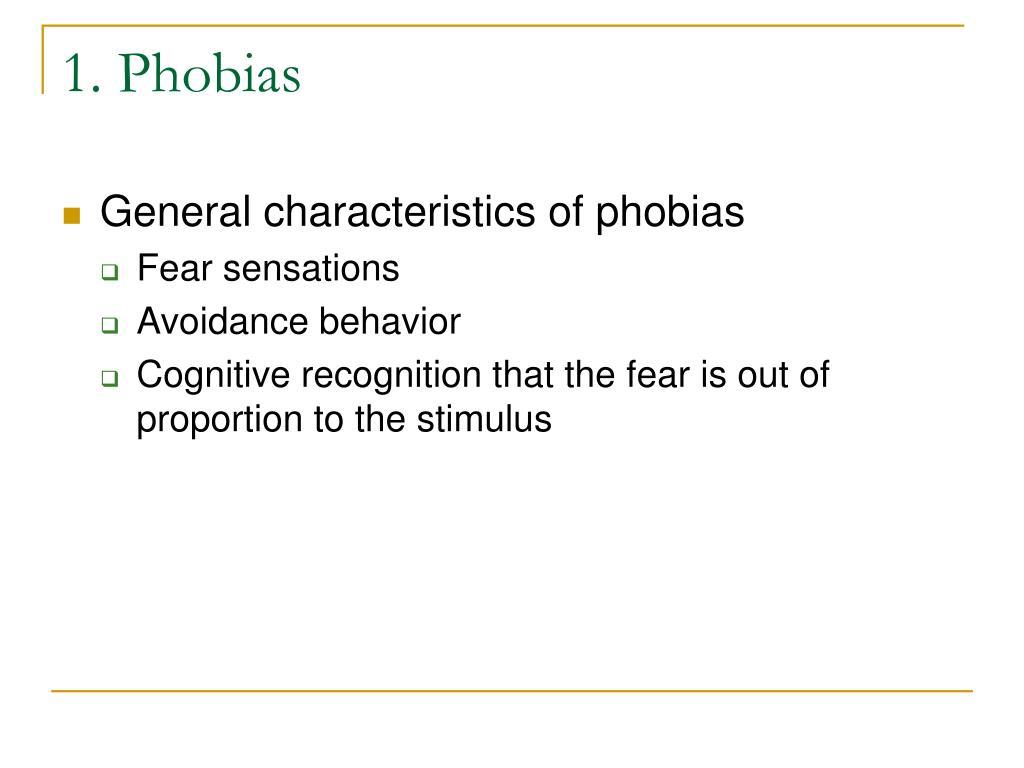 1. Phobias