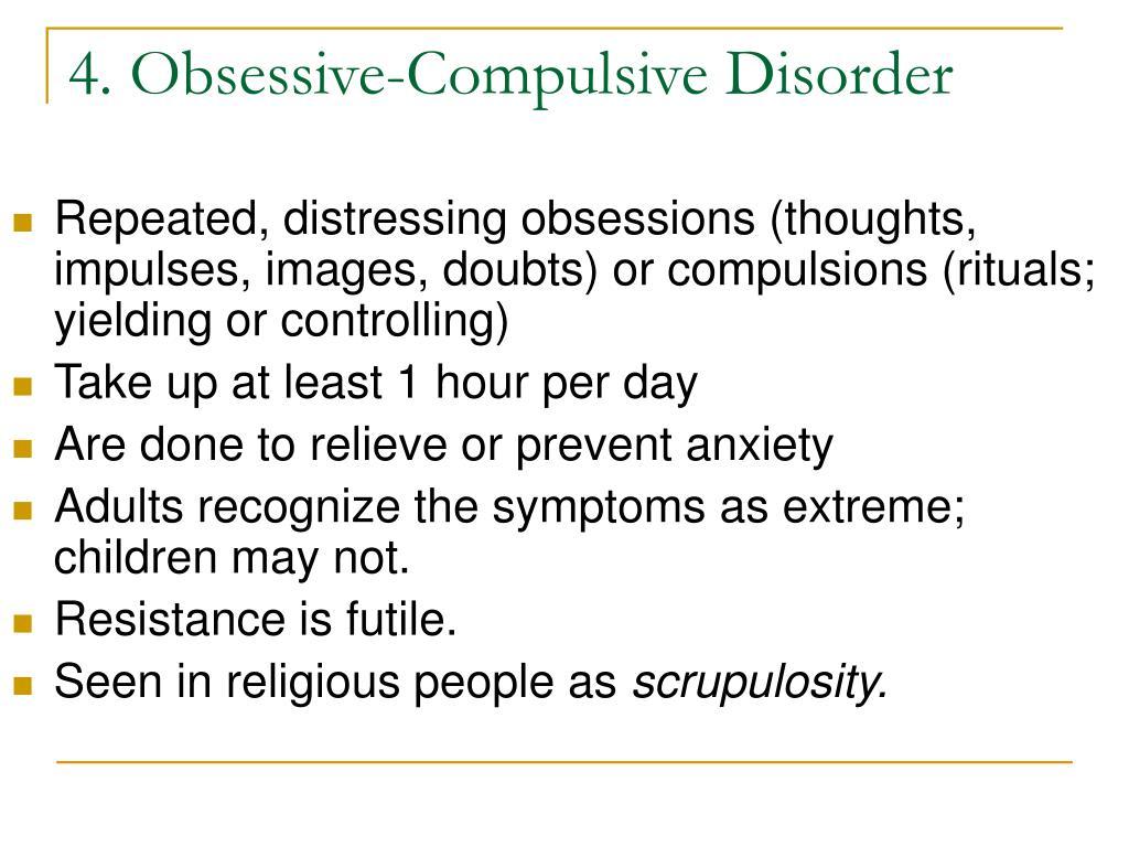 4. Obsessive-Compulsive Disorder