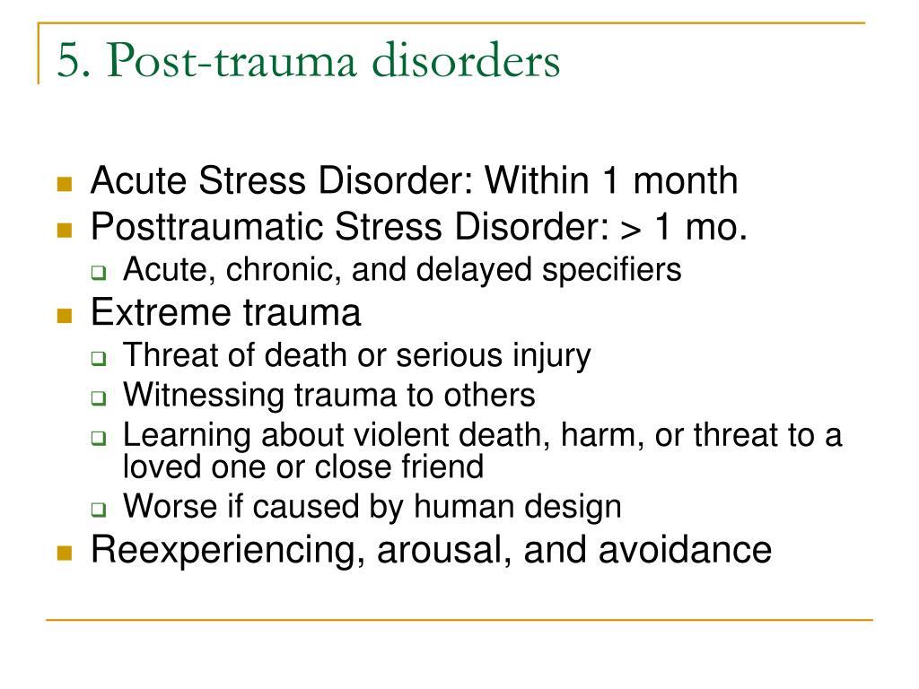 5. Post-trauma disorders