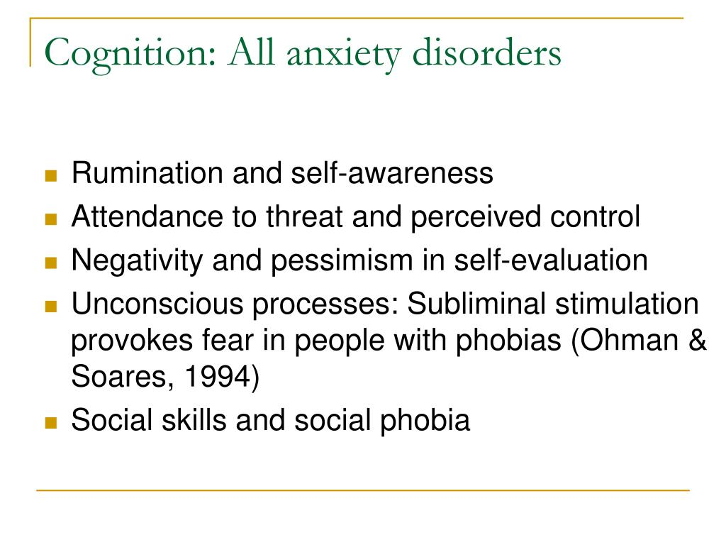 Cognition: All anxiety disorders