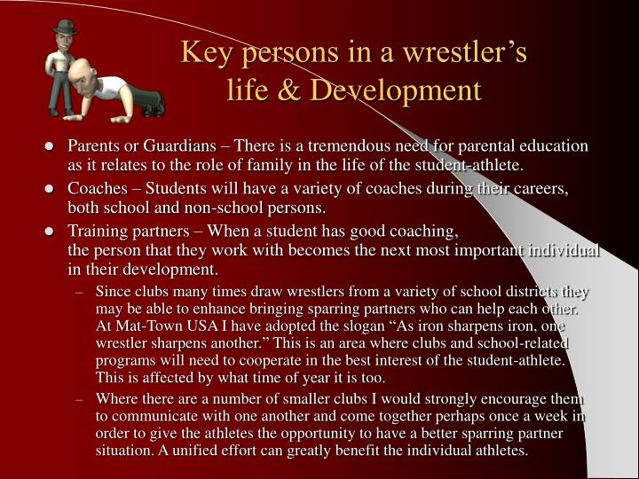 Key persons in a wrestler's