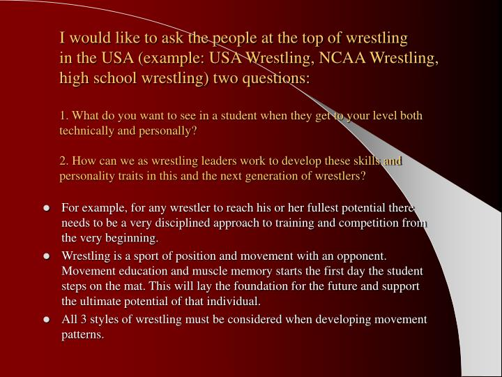 I would like to ask the people at the top of wrestling