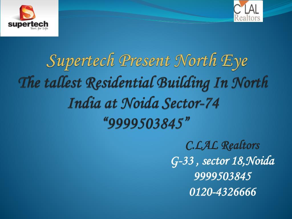 Supertech Present North Eye