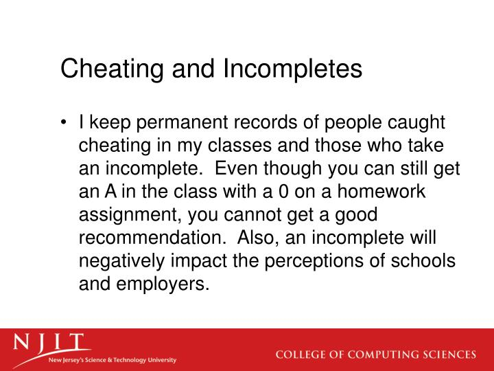 Cheating and Incompletes