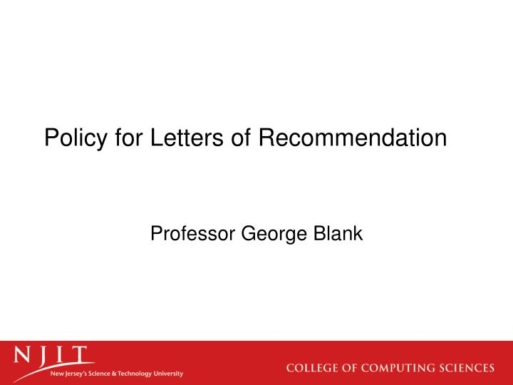 Policy for letters of recommendation