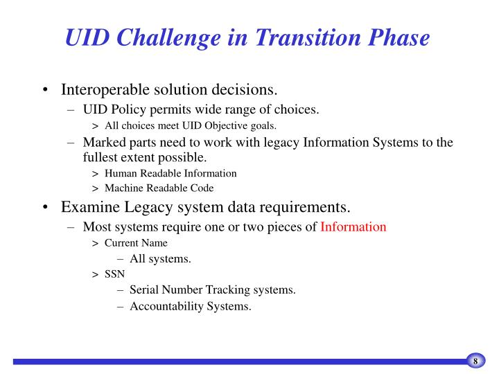 UID Challenge in Transition Phase