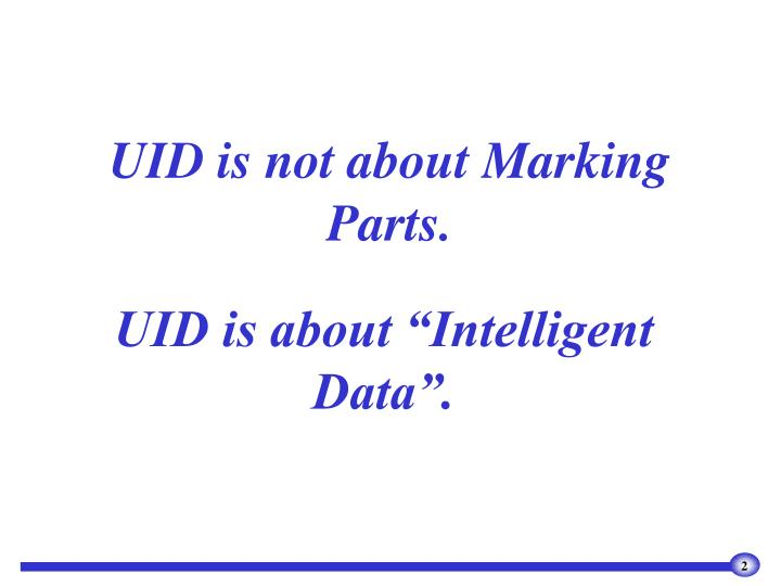 Uid is not about marking parts