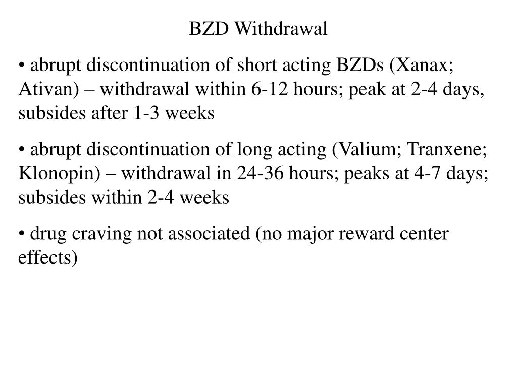 BZD Withdrawal