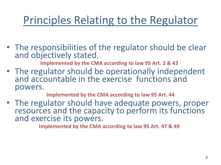 Principles Relating to the Regulator