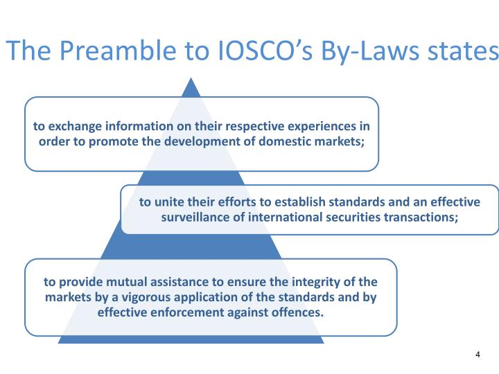 The Preamble to IOSCO's By-Laws states