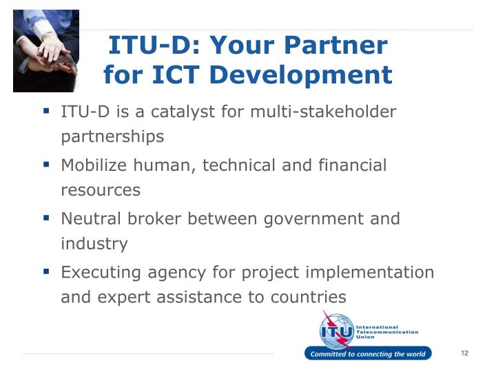 ITU-D: Your Partner