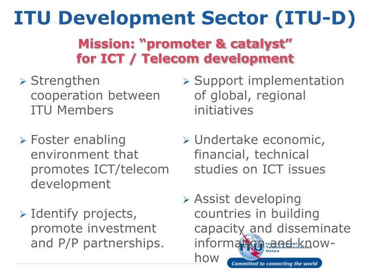 Strengthen cooperation between ITU Members
