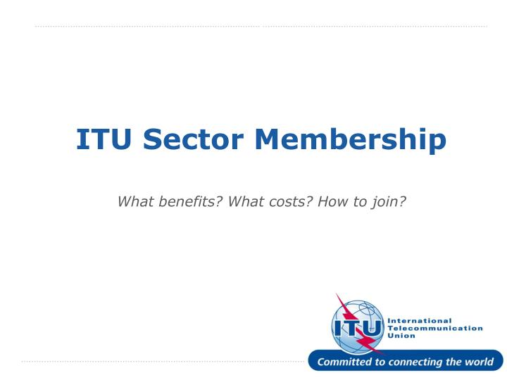 ITU Sector Membership