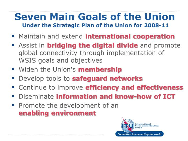 Seven Main Goals of the Union
