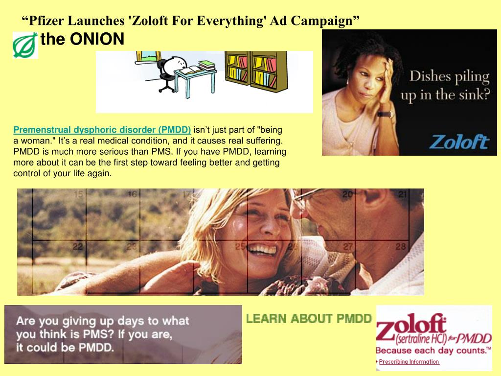 """Pfizer Launches 'Zoloft For Everything' Ad Campaign"""