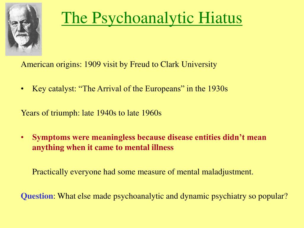The Psychoanalytic Hiatus