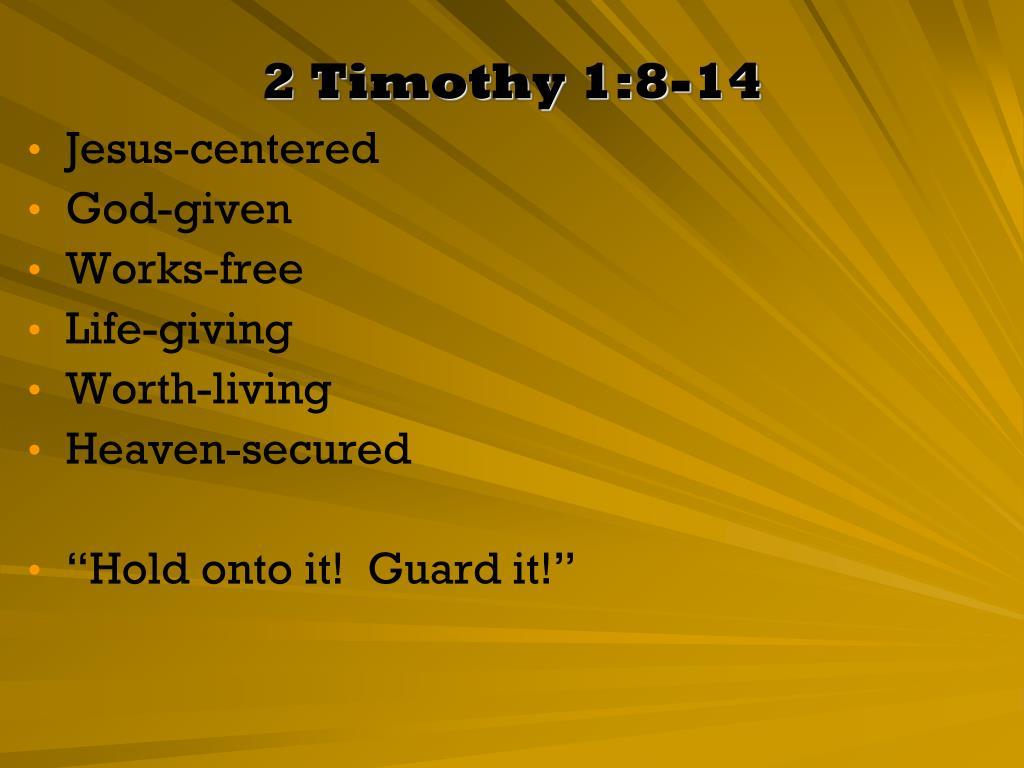 2 Timothy 1:8-14