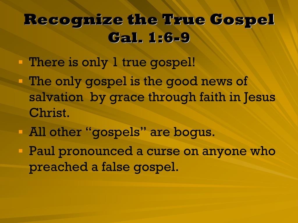 Recognize the True Gospel